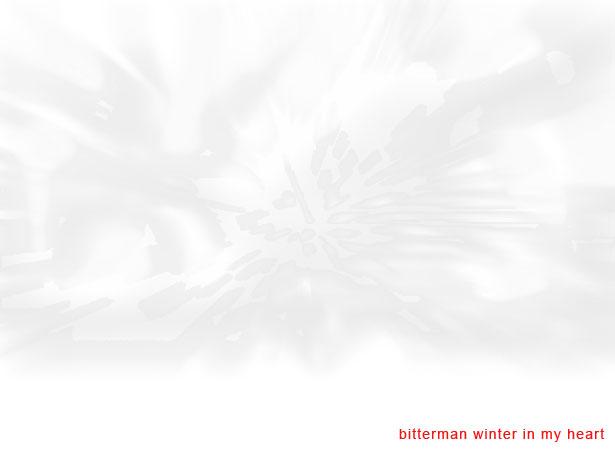 winter in my heart - bitterman